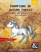 Champions of Autumn Forest: NPCs and Unicorns (Unillustrated)