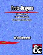Proto-Dragons
