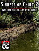 Sinners of Chult 2 - Even More Jungle Villains