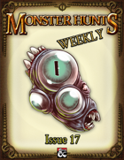 Monster Hunts Weekly: Issue 17
