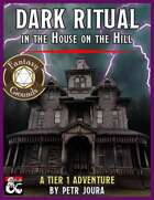 Dark Ritual in the House on the Hill (Fantasy Grounds)