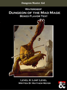 DotMM: Boxed Flavor Text and Combat Tracker - Level 6: Lost Level (Waterdeep: Dungeon of the Mad Mage)