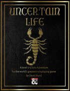 Uncertain Life