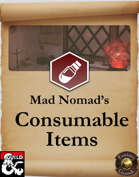 Mad Nomad's Consumable Items