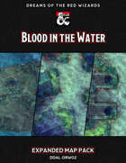 DDAL-DRW02 Expanded Maps (Blood in the Water)
