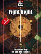 Fight Night - 3 maps - jpg/mp4 & Fantasy Grounds .mod