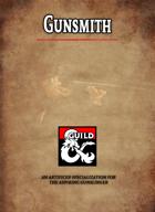 Gunsmith (An Artificer Specialization For The Aspiring Gunslinger)