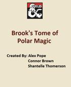 Brook's Tome of Polar Magic