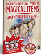Lord Heimhart's Collection of Magical Items - Vol. 6 - Rings & Bands