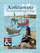 Kohtumine: The Great Gathering of Ships (Fantasy Grounds)