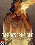 Tasha's Crucible of Everything Else Volume 1 PDF & VTT [BUNDLE]