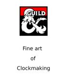 Fine art of clockmaking