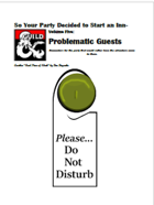So your party decided to start an INN- Volume 5 - Problematic Guests