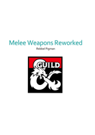 Melee Weapons Reworked