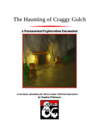 The Haunting of Craggy Gulch