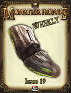 Monster Hunts Weekly: Issue 19 (Fantasy Grounds)