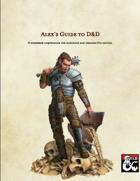 Alex's Guide to D&D