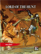 Lord of the Hunt (a multitiered adventure)