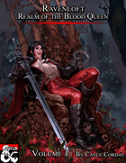 Ravenloft: Realm of the Blood Queen, Vol 1
