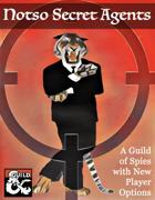 Notso Secret Agents (Spy Player Options)