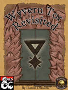 Wyvern Tor Revisited (Fantasy Grounds)