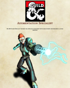 Augmentation - An Artificer Specialty
