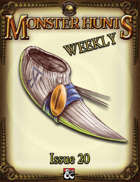Monster Hunts Weekly: Issue 20 (Fantasy Grounds)