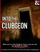 Into the Clubgeon