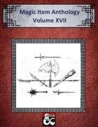 Magic Item Anthology Volume XVII