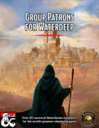 Group Patrons for Waterdeep (Fantasy Grounds)