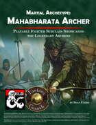 Mahabharata Archer - Fighter Martial Archetype (Fantasy Grounds)