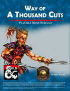 Way of a Thousand Cuts - Monk Subclass (Fantasy Grounds)