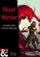 Blood Warrior, a fighter subclass