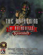 The Withering of Rothsville (Fantasy Grounds)