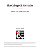 The College of Sly Smiles