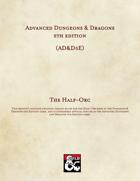 AD&D5E: The Half-Orc