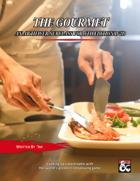 The Gourmet: An Artificer Subclass for 5th Edition D&D
