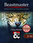 Beastmaster: A Subclass for Barbarians, Druids, Fighters, and Rangers