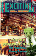 Exciting Tales of Adventure #6: The Six Fingered Hand