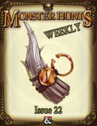 Monster Hunts Weekly: Issue 22 (Fantasy Grounds)
