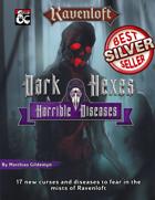 Dark Hexes & Horrible Diseases
