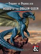 Tyranny of Phandelver: Hoard of the Dragon Queen