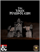 The Vrux Mausoleum