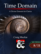 Time Domain: A Divine Domain for Clerics