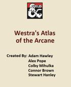 Westra's Atlas of the Arcane