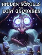 """Hidden Scrolls & Lost Grimoires"" The 137 Spells Collection"