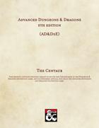 AD&D5E: The Centaur