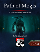 Path of Mogis: A Primal Path for Barbarians