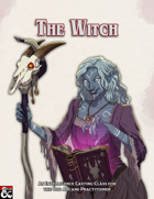 The Witch: An Intelligence Casting Class for the Odd Arcane Practitioner