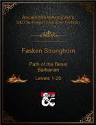 AncientWhiteArmyVet's D&D 5e Pregen Character Portfolio - Barbarian [Path of the Beast] - Fasken Stronghorn